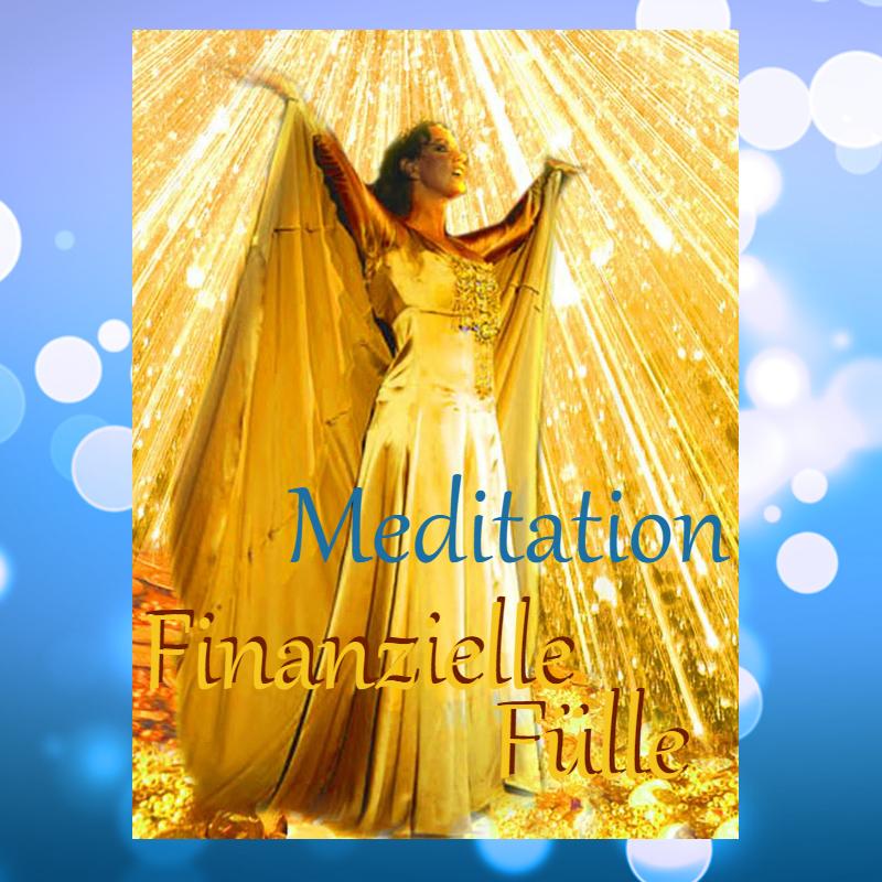 Meditation Finanzielle Fülle