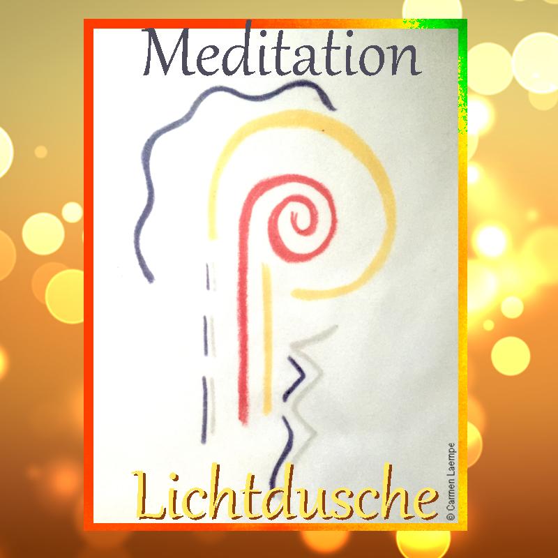 Meditation Lichtdusche